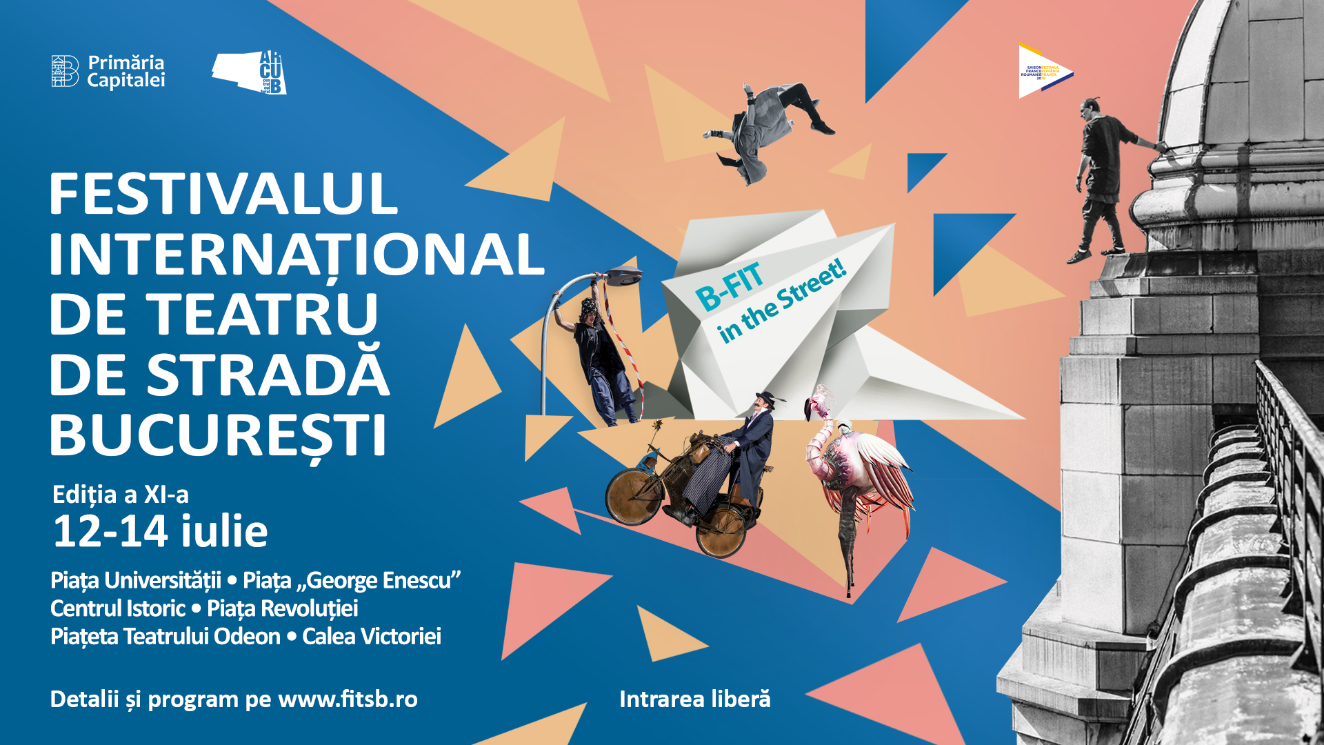 THE INTERNATIONAL STREET THEATER FESTIVAL BUCHAREST – B-FIT in the Street! #11